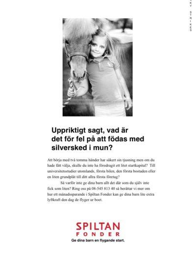 Annons ur reklamkampanj för Spiltan Fonder